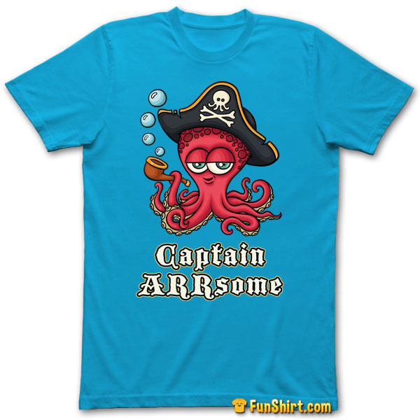 Tshirt Tee Shirt Awesome Octopus Pirate Captain ARRsome
